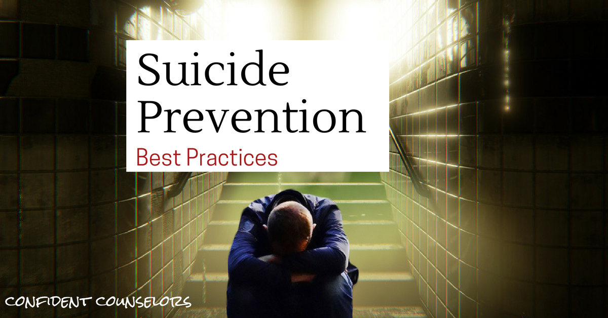 Suicide Prevention Best Practices