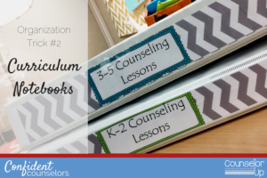 school counselor organization Curriculum Notebooks