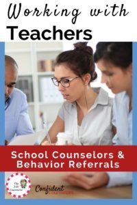 Managing behavior referrals: working with teachers