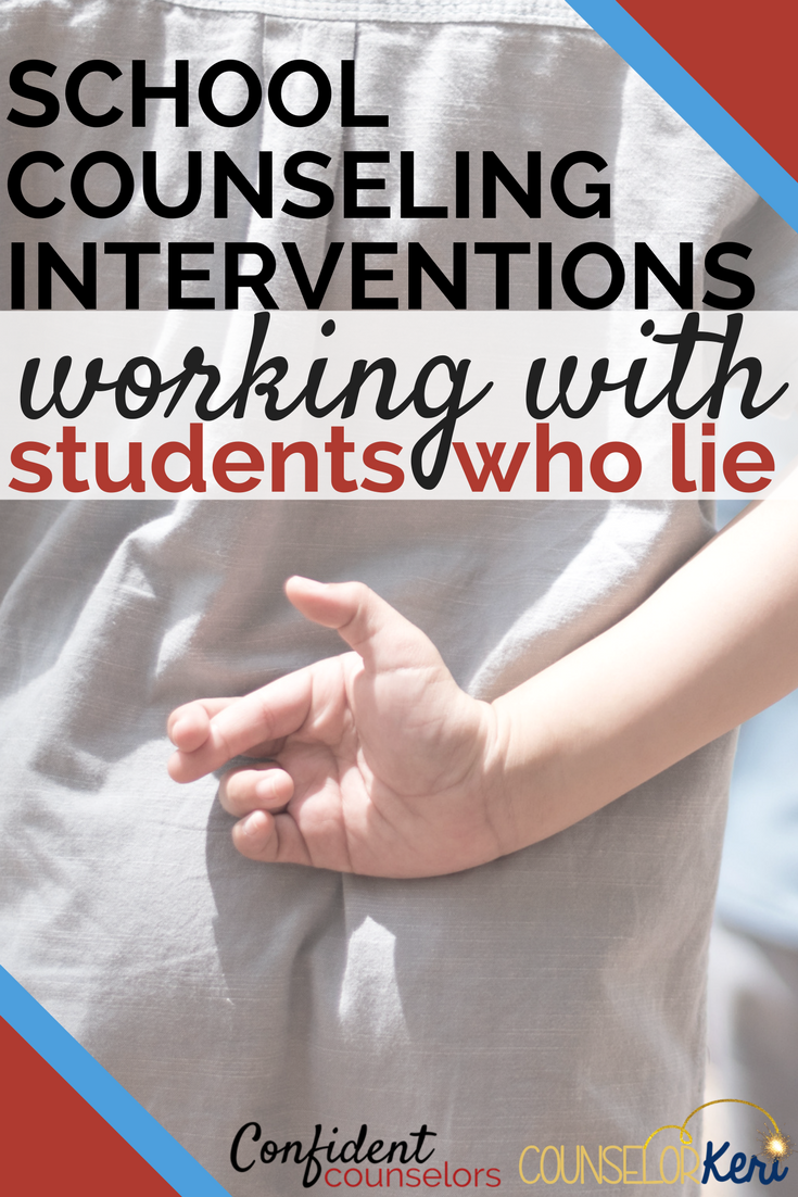 How do you work with students who lie? Read more to find school counseling interventions for handling lying behavior.