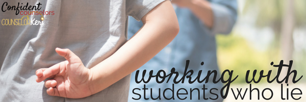 school counseling interventions for working with students who lie