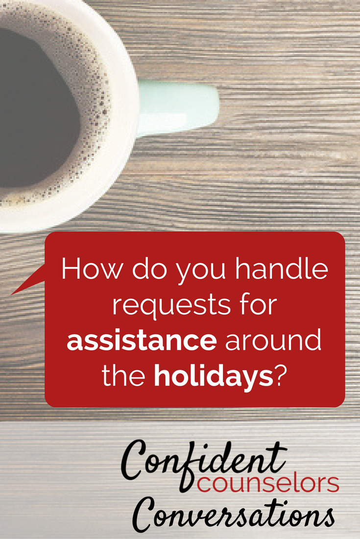 handling requests for assistance around the holidays.