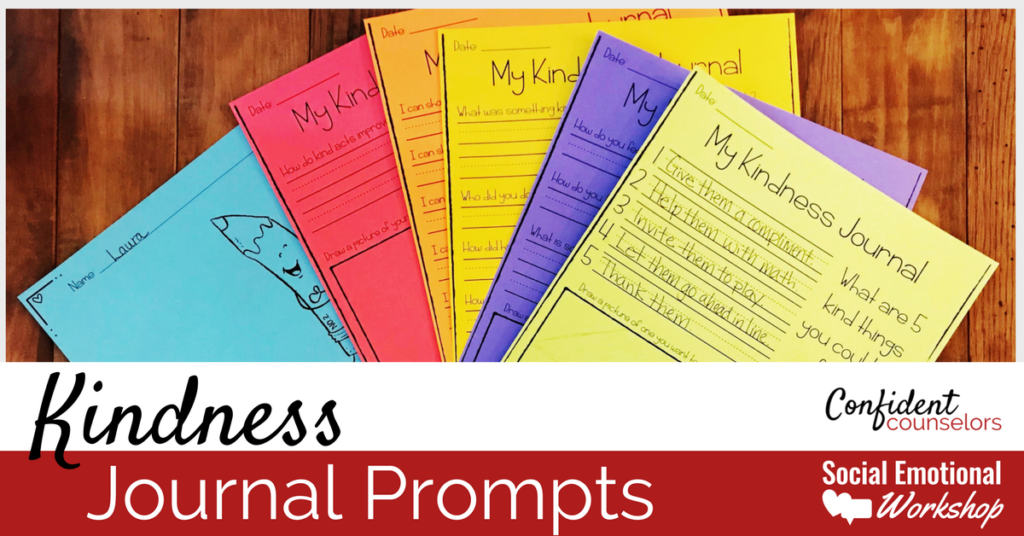Kindness Activities - Journal for students in grades 2-4.