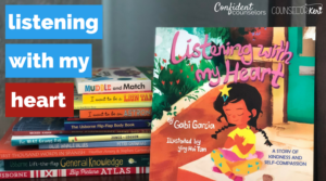 Book review of Gabi Garcia's book, Listening with my Heart and free printable activity to analyze statements for negative or positive self talk