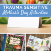 trauma informed mothers day activities
