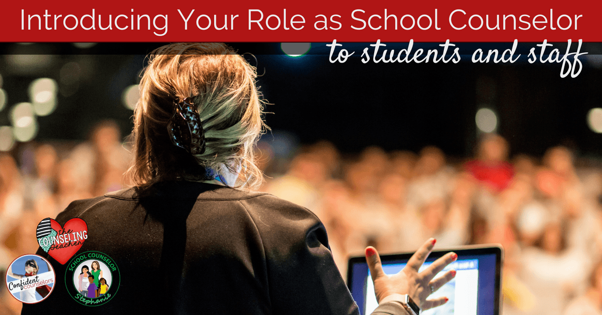 Ways to Introduce the School Counselor's Role to Students