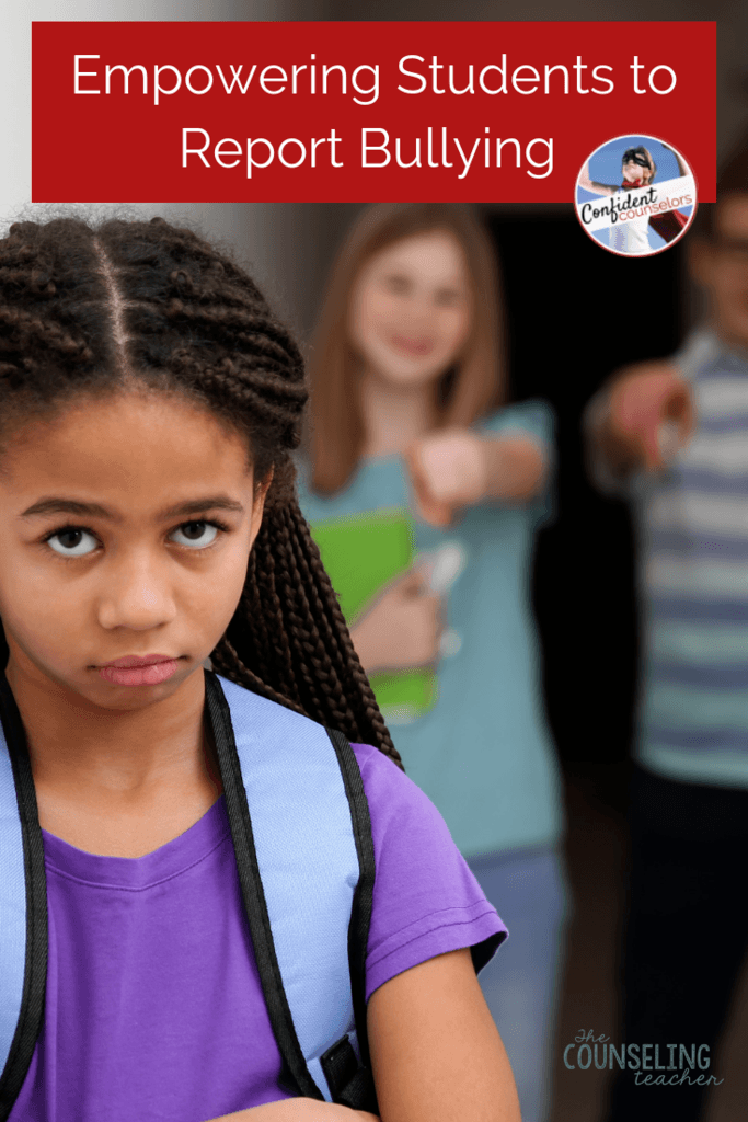 Empower students to report bullying