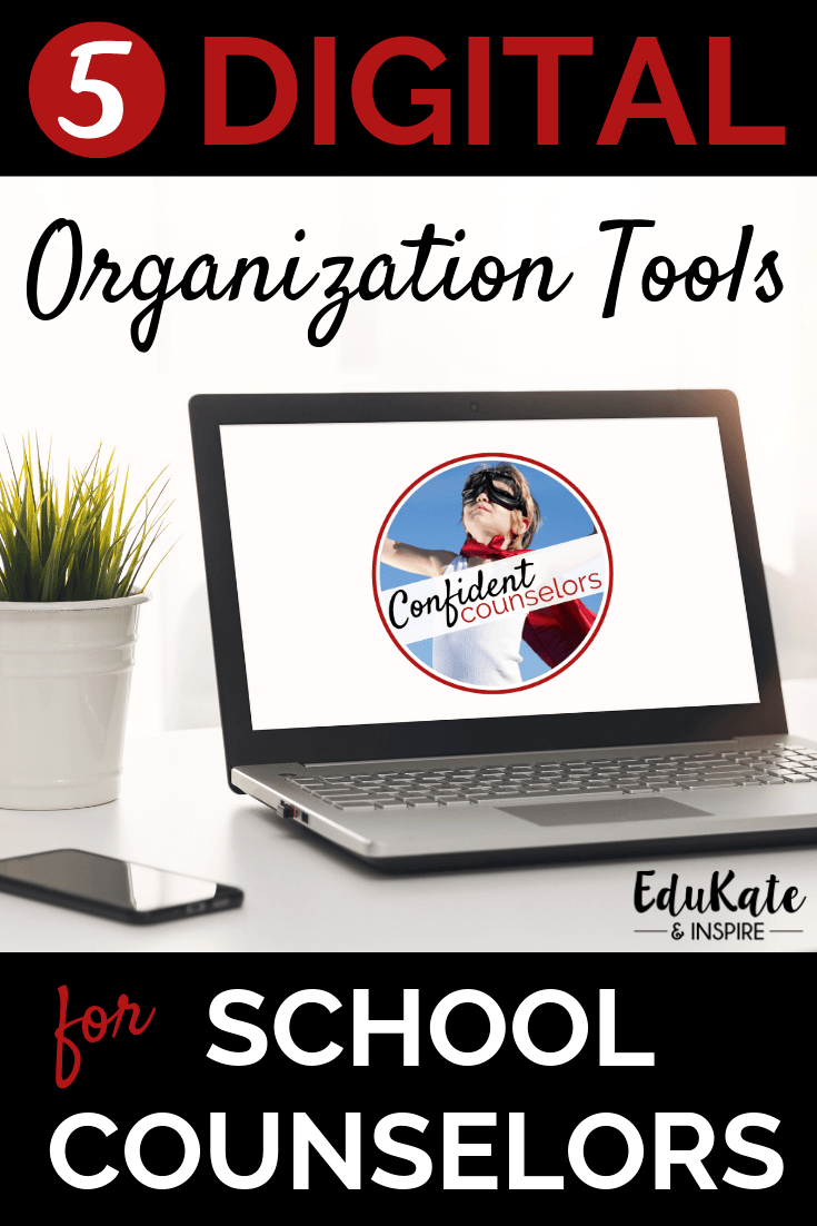 organization tools for school counselors