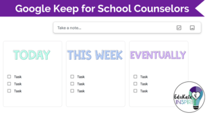 Google Keep for Counselors